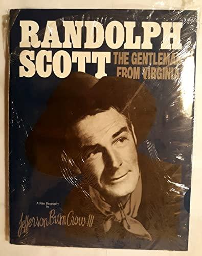 Randolph Scott: The Gentleman from Virginia a Film Biography: Crow, Jefferson Brim