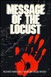 Message of the Locust: Marcum, Richard and Myers, Reyburn Webb