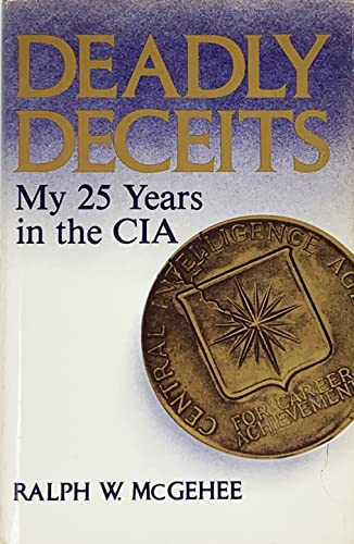 9780940380035: Deadly deceits: My 25 years in the CIA