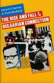 9780940380066: The Rise and Fall of the Bulgarian Connection