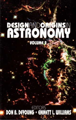 Design and Origins in Astronomy Volume 2: Don B. And Emmett L. Williams, Editors. DeYoung