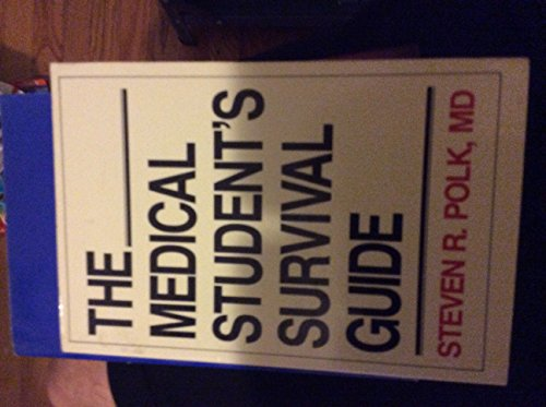 9780940401242: The Medical Student's Survival Guide