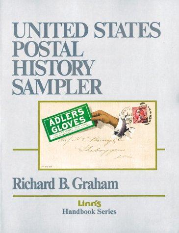 9780940403307: United States Postal History Sampler (Linn's handbook series)