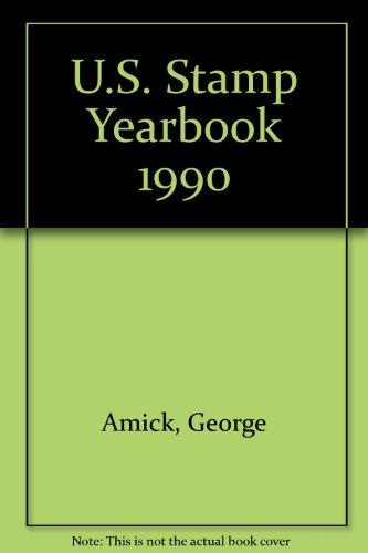 U.S. Stamp Yearbook 1990: Amick, George