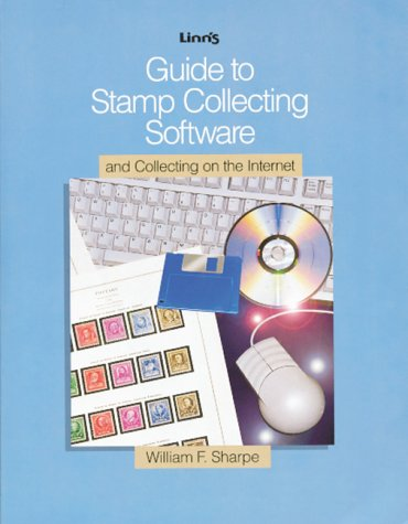 9780940403765: Guide to Stamp Collecting Software and Collecting on the Internet