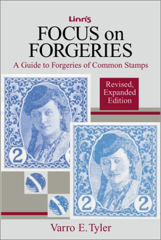 9780940403888: Focus on forgeries: A guide to forgeries of common stamps