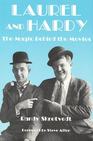 9780940410299: Laurel and Hardy: The Magic Behind the Movies (Vintage Comedy Series)