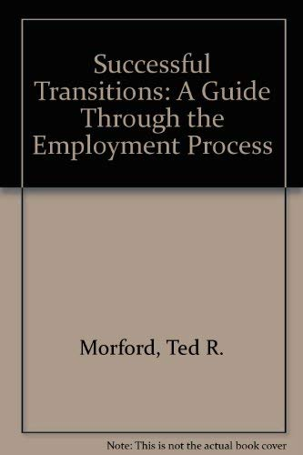 9780940428089: Successful Transitions: A Guide Through the Employment Process