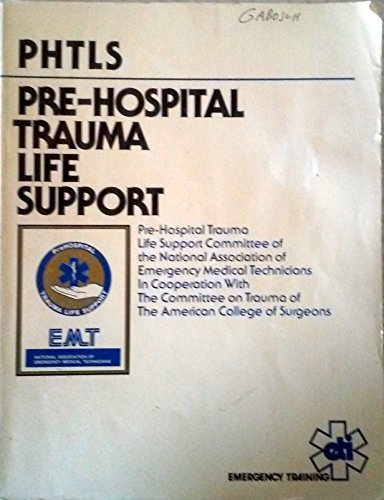 9780940432062: PHTLS--Pre-Hospital Trauma Life Support