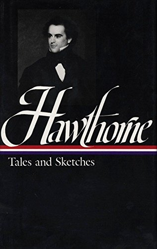 9780940450035: Hawthorne Tales and Sketches (Library of America)