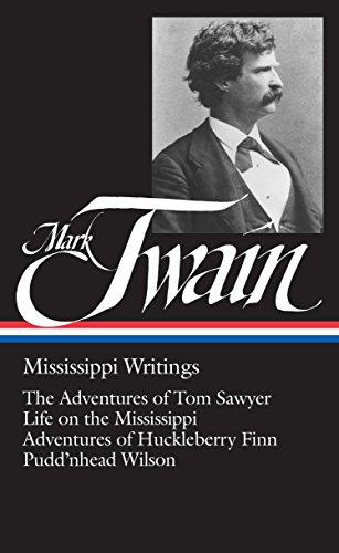 9780940450073: Mark Twain, Mississippi Writings (Library of America)