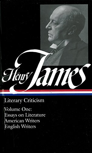 9780940450226: Henry James Literary Criticism: Essays on Literature, American Writers, English Writers: 1
