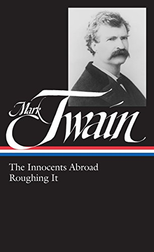 9780940450257: Mark Twain : The Innocents Abroad, Roughing It (Library of America)