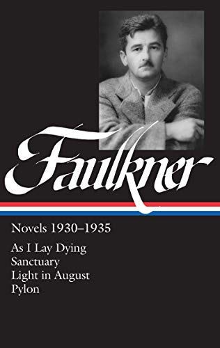 9780940450264: William Faulkner: Novels 1930-1935: As I Lay Dying/Sanctuary/Light in August/Pylon (Library of America)