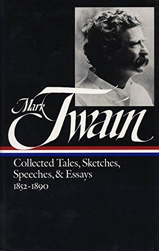 9780940450363: Mark Twain Collected Tales, Sketches, Speeches & Essays 1852-1890
