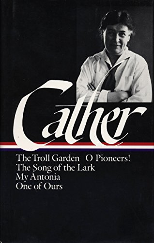 9780940450394: Willa Cather: Early Novels & Stories (LOA #35) (Library of America Willa Cather Edition)