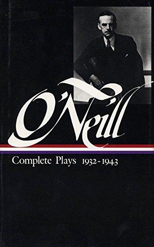 Eugene O'Neill: Complete Plays: 1932-1943 (Volume III: O'Neill, Eugene; Travis