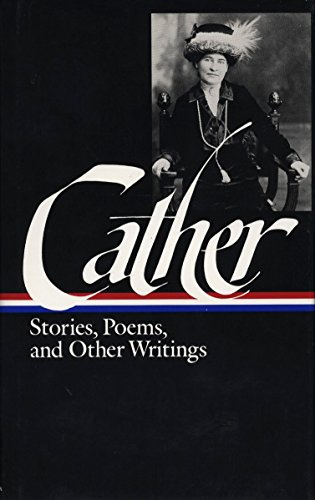 9780940450714: Cather: Stories, Poems, and Other Writings (Library of America)