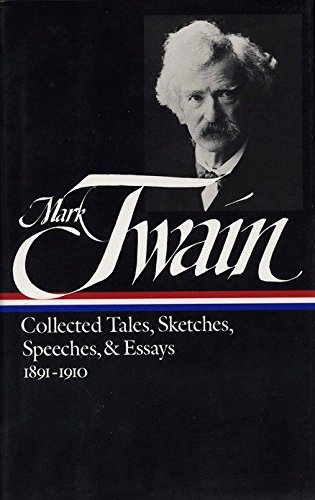 9780940450738: Mark Twain: Collected Tales, Sketches, Speeches, and Essays: Volume 2: 1891-1910 (Library of America)