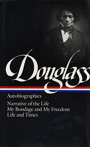 9780940450790: Douglass: Autobiographies (Library of America)
