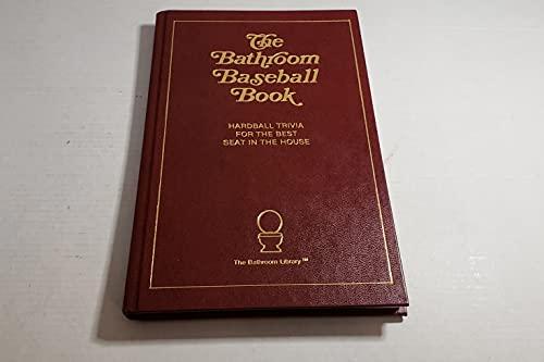 9780940462083: The Bathroom Baseball Book