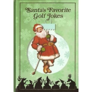Santa's Favorite Golf Jokes