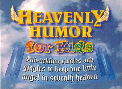 Heavenly Humor for Kids: Urban, Dot; Kreismer, Jack