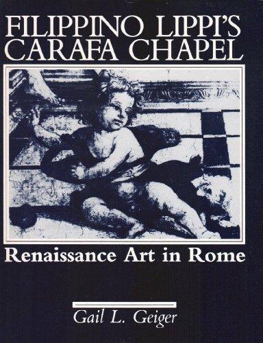 9780940474055: Filippino Lippi's Carafa Chapel: Renaissance Art in Rome (Sixteenth-Century Essays & Studies)