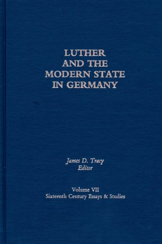 9780940474079: Luther and the Modern State in Germany (Sixteenth-Century Essays & Studies)