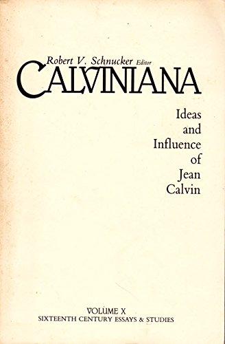 9780940474109: Calviniana: Ideas and Influence of Jean Calvin