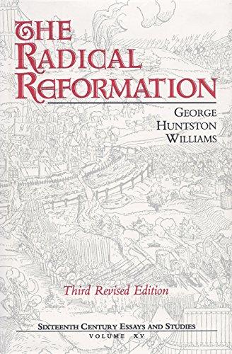 9780940474154: The Radical Reformation (Sixteenth Century Essays & Studies)