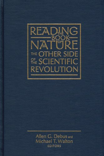 9780940474475: Reading the Book of Nature: The Other Side of the Scientific Revolution (Sixteenth Century Essays and Studies, V.41) (Sixteenth Century Essays & Studies)