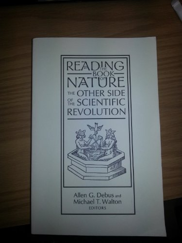 9780940474482: READING THE BOOK OF NATURE The Other Side of the Scientific Revolution