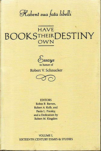 Books Have Their Own Destiny: Essays in: Barnes, Robin B.;