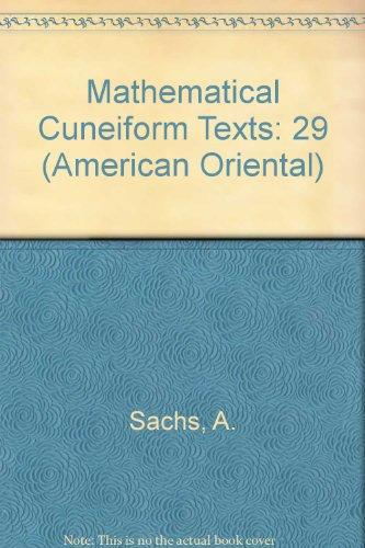9780940490291: Mathematical Cuneiform Texts (American Oriental)