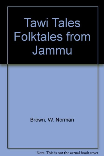Tawi Tales Folktales from Jammu: Brown, W. Norman