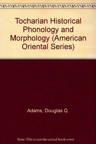 9780940490710: Tocharian Historical Phonology and Morphology (American Oriental Series)