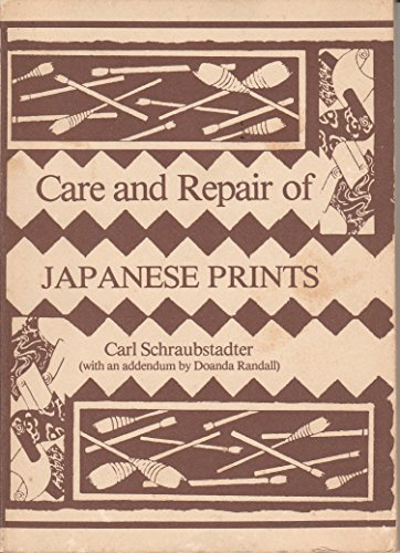 9780940492004: Care and Repair of Japanese Prints