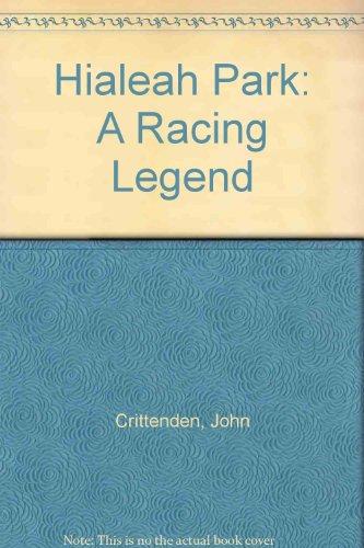 9780940495173: Hialeah Park: A Racing Legend