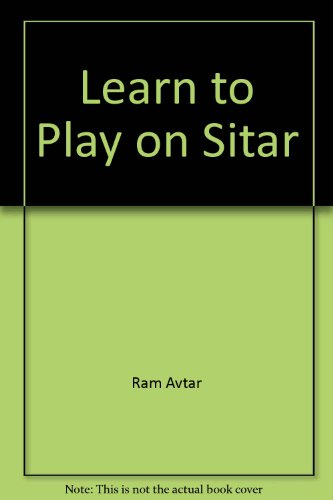 9780940500419: Learn to Play on Sitar