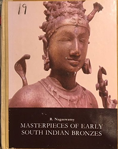 9780940500907: Masterpieces of Early South Indian Bronzes