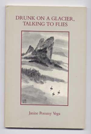 9780940510180: Drunk on a Glacier: Talking to Flies
