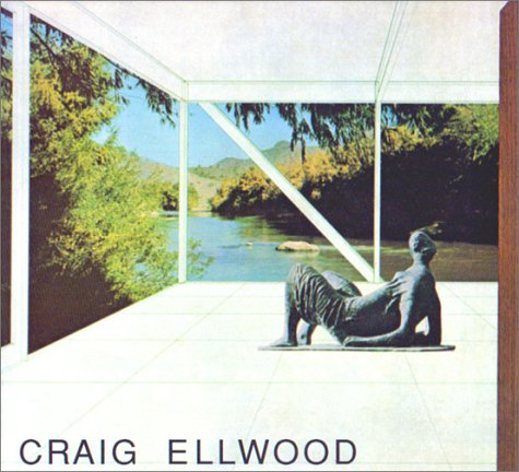 9780940512023: Craig Ellwood: Architecture (California Architecture & Architects)