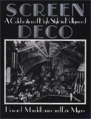 9780940512276: Screen Deco: A Celebration of High Style in Hollywood (Architecture and Film, 3.)