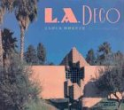 9780940512382: L.A. Deco (California Architecture and Architects)