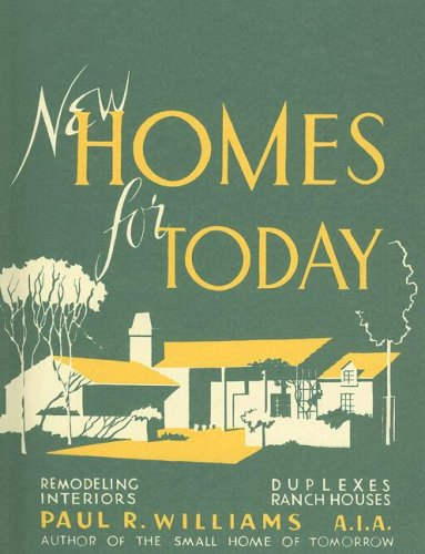 9780940512450: New Homes for Today (California Architecture and Architects) (California Architecture & Architects)