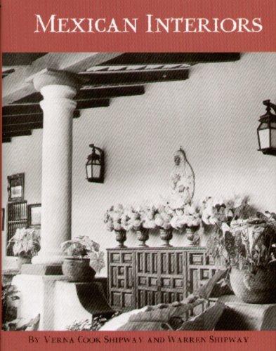 Mexican Interiors: Verna Cook Shipway; Warren Shipway