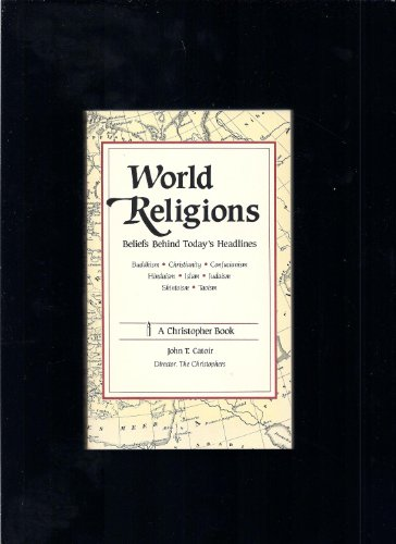 9780940518049: World Religions: Beliefs Behind Today's Headlines