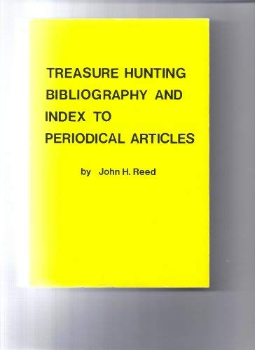 9780940519046: Treasure Hunting Bibliography and Index to Periodical Articles