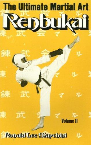 9780940522015: The Ultimate Martial Art: Renbukai: 002
